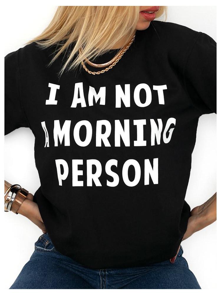 MORNING PERSON SWEATSHIRT...