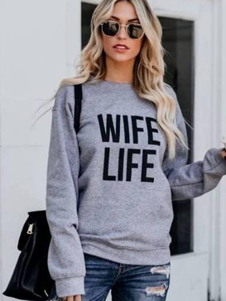 WIFE LIFE GREY SWEATSHIRT
